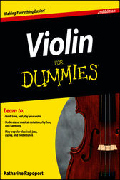 Violin For Dummies, 2nd Edition by Katharine Rapoport