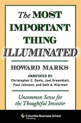 The Most Important Thing Illuminated by Howard Marks