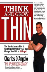Think and Grow Thin by Charles D'Angelo