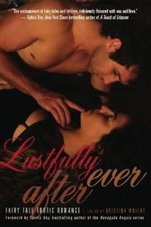 Lustfully Ever After by Kristina Wright