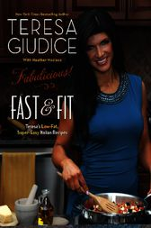 Fabulicious!: Fast & Fit by Teresa Giudice