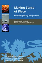 Making Sense of Place by Ian Convery