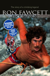 Ron Fawcett - Rock Athlete by Ron Fawcett