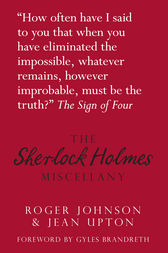The Sherlock Holmes Miscellany by Roger Johnson