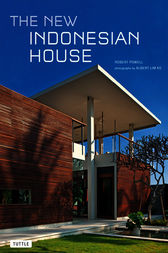 The New Indonesian House by Robert Powell