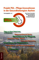 PIA - Pflege-Innovationen in der Gesundheitsregion Aachen