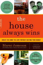 The House Always Wins by Marni Jameson