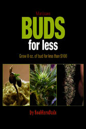 Marijuana Buds for Less by SeeMoreBuds
