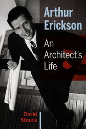 Arthur Erickson by David Stouck