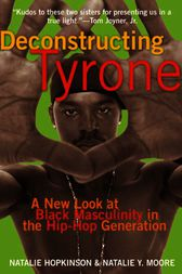 Deconstructing Tyrone by Natalie Hopkinson