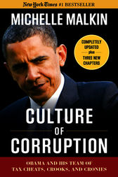 Culture of Corruption by Michelle Malkin