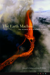 The Earth Machine by Edmond A. Mathez