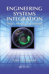 Engineering Systems Integration by Gary O. Langford
