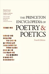 The Princeton Encyclopedia of Poetry and Poetics by Roland Greene