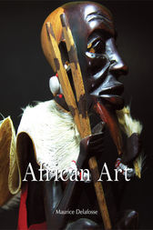 African Art by Maurice Delafosse