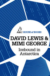 Icebound in Antarctica by David Lewis