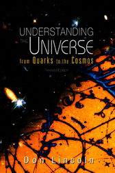 Understanding the Universe by Don Lincoln