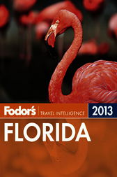 Fodor's Florida 2013 by Fodor's