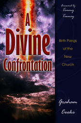 A Divine Confrontation by Graham Cooke