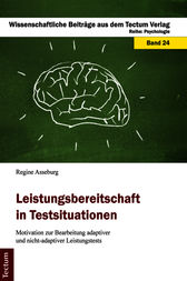 Leistungsbereitschaft in Testsituationen by Regine Asseburg