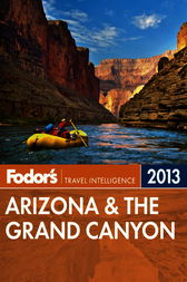 Fodor's Arizona & the Grand Canyon 2013 by Fodor's