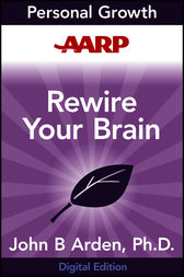 AARP Rewire Your Brain by John B. Arden