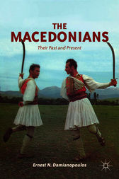 The Macedonians by Ernest N. Damianopoulos