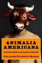 Animalia Americana by Colleen Glenney Boggs