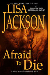 Afraid to Die by Lisa Jackson