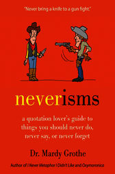 Neverisms by Mardy Grothe