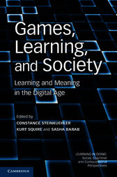 Games, Learning, and Society by Constance Steinkuehler