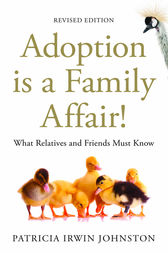 Adoption Is a Family Affair! by Patricia Irwin Johnston