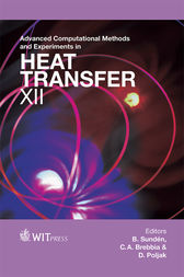 Advanced Computational methods and Experiments in Heat Transfer XII