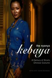 The Nyonya Kebaya by Datin Seri