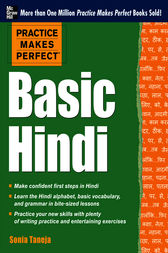Practice Makes Perfect: Basic Hindi by Sonia Taneja