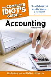 The Complete Idiot's Guide to Accounting, 3rd Edition by Lita Epstein