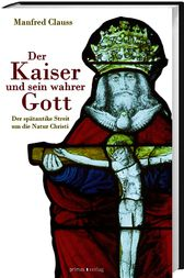 Der Kaiser und sein Gott