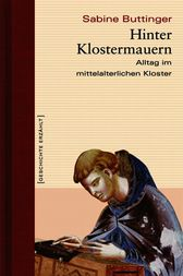 Hinter Klostermauern by Sabine Buttinger