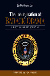The Inauguration of Barack Obama by The Washington Post;  Ben Bradlee