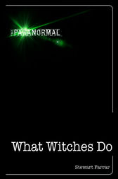 What Witches Do by Stewart Farrar