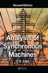 Analysis of Synchronous Machines, Second Edition by T.A. Lipo