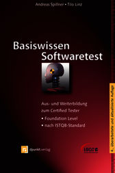 Basiswissen Softwaretest by Andreas Spillner
