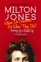 Where Do Comedians Go When They Die? by Milton Jones