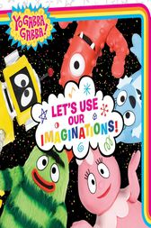 Let's Use Our Imaginations! by Irene Kilpatrick