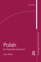 Polish: An Essential Grammar by Dana Bielec