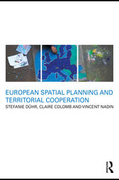 European Spatial Planning and Territorial Cooperation by Stefanie Dühr