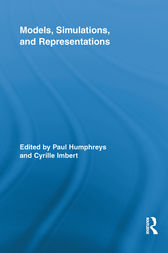 Models, Simulations, and Representations by Paul Humphreys