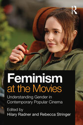 Feminism at the Movies by Hilary Radner