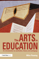 The Arts in Education by Mike Fleming
