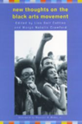 New Thoughts on the Black Arts Movement by Lisa Gail Collins